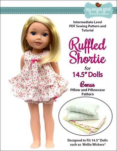 My Angie Girl Ruffled Shortie Set inch Doll clothes pattern. This Baby-Doll style pajama gown and panties set is perfect for summer slumber parties or sleep-overs at Grandma's house. My Angie Girl Ruffled Shortie Set inch Doll clothes pat Ag Doll Clothes, Doll Clothes Patterns, Doll Patterns, Clothing Patterns, Sewing Patterns, Girl Dolls, Baby Dolls, American Girl Wellie Wishers, Wellie Wishers Dolls