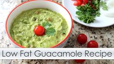 Delicious Low Fat Guacamole! This recipe has about half the fat of regular guacamole with the flavor and creaminess of the full fat version.