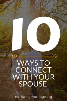 10 ways to connect with your spouse ..