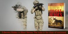 While researching my fiction book Silent Heroes I unveiled hush-hushed rules of engagement and the secrets of a military chain of command. Hero Quotes, Collateral Damage, Chain Of Command, Rules Of Engagement, Military Working Dogs, Afghanistan War, Remember The Time, Secrets Revealed, First Novel