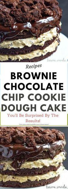 BROWNIE CHOCOLATE CHIP COOKIE DOUGH CAKE..!!