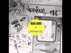 ▶ Mark Lower - Bad Boys Cry - YouTube