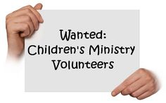 10 Tips for Finding (and Keeping) Children's Ministry Volunteers