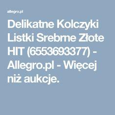 Delikatne Kolczyki Listki Srebrne Złote HIT (6553693377) - Allegro.pl - Więcej niż aukcje.
