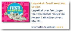Lespakket: Feest! Weet wat je viert: lespakket over feestdagen van verschillende religies van Museum Catharijneconvent Utrecht.