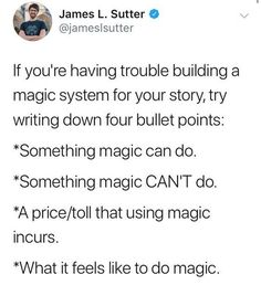 Writing Magic Systems Tips for creating a magic system for your novel Book Writing Tips, Creative Writing Prompts, Writing Words, Writing Help, Writing Skills, Writing Ideas, Start Writing, Writing Inspiration Prompts, Story Starter