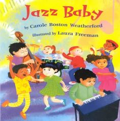 Jazz Baby by Carole Boston Weatherford