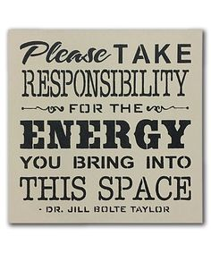 Look what I found on #zulily! 'Please Take Responsibility for the Energy' Wall Sign #zulilyfinds