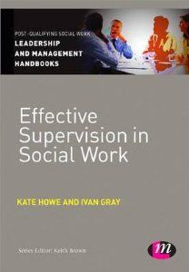 Effective Supervision in Social Work: Amazon.co.uk: IvanLincolnGray: Books