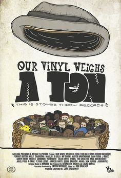 """Our Vinyl Weighs A Ton (This Is Stones Throw Records)    """""""