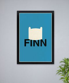 An Adventure Time poster for Finn. Very minimalistic.