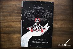 Story in Review: The Night Circus by Erin Morgenstern | Inkwells & Images