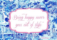 Lilly Pulitzer Rousseau, the colorful lady behind the label I love so much, passed away earlier this week. There's no doubt that she made this world a little happier and lot more colorful. I've created a few printable files with my most adored Lilly-ism – the one I live by day in and day out……