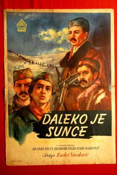 """Plakat partizanskog filma Radoša Novakovića """"Daleko je sunce"""", 1954."""