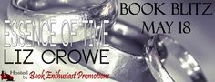 Kelsey's Corner Time: Essence of Time by Liz Crowe - Book Blitz and Give...