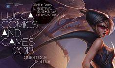 Manca ormai poco per Lucca Comics & Games 2013 ...