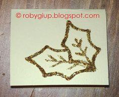 RobyGiup Handmade: Christmas card hand painted with glitters - Biglietto natalizio dipinto a mano con brillantini