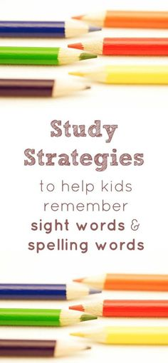 Study Strategies to help kids remember sight words and spelling words. ~Start the school year off with good routines for remembering all those words!