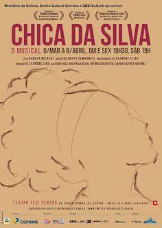 Dê Toledo conta o que rola por ai!: CHICA DA SILVA - O MUSICAL COM NOVA TEMPORADA NO T...