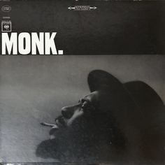 Shop the 1965 US Vinyl release of Monk. by Thelonious Monk at Discogs. Jazz Radio, Classic Album Covers, Thelonious Monk, Album Cover Design, Music Album Covers, Jazz Musicians, Blues Music, Graphic Design Posters, Cover Art