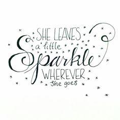 Hand lettering :: she leaves a little sparkle wherever she goes!