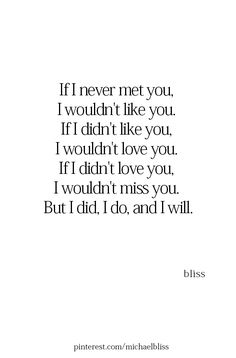 Quotes feelings love relationships met 44 Ideas for 2019 Love Quotes For Him, Great Quotes, Quotes To Live By, Inspirational Quotes, I Miss You Quotes, Motivational, Baby Quotes, Me Quotes, Status Quotes