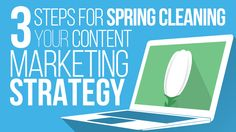 Here are our 3 steps for spring cleaning your content marketing strategy... just in time for spring.