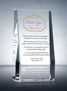 "Sleek and self-supporting, the Graduation Thank You Gift Plaque lets the graduate honor the people in his or her life. Say ""thank you"" to your parents, grandparents, or spouse with this beautifully and personalized Graduation Thank You Gift. #graduationgift #forparents #thankyou #appreciation #diyawards #crystalplaque #graduategiftforparents"