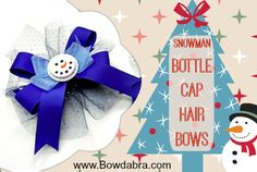 Bowdabra Bottle Cap Hair Bows - tutorial #christmas #hairbows