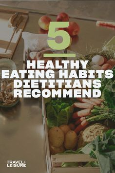 The 5 eating habits that can extend your life, according to a nutritionist. Click to see what healthy food you should be eating to live a healthier life. #Health #HealthyFood #Dietitian #NutritionistRecommended #RecommendedHealthyFood #BeHealthier #EatHealth #WhattoEat | Travel + Leisure