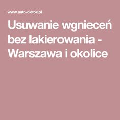 Usuwanie wgnieceń bez lakierowania - Warszawa i okolice