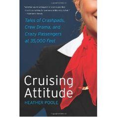 Cruising Attitude: Tales of Crashpads, Crew Drama, and Crazy Passengers at 35,000 Feet (Paperback)  http://uppixar.com/redirector.php?p=0061986461  0061986461
