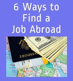 6 Practical Tips on Finding a Job Abroad