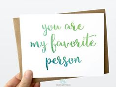 You are My Favorite Person - 5x7 Greeting Card