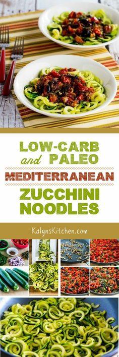 Low-Carb and Paleo Mediterranean Zucchini Noodles found on KalynsKitchen.com