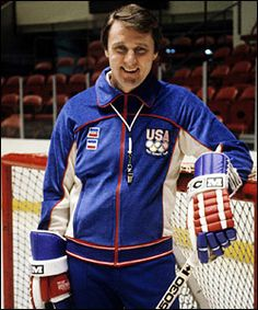 "Herb Brooks: ""Great moments are born from great opportunities."" He coached Mn. Golden gopher hockey. Will be remembered for the miracle on ice in the 1980 Olympics gold medal win."