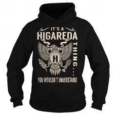 I Love Its a HIGAREDA Thing You Wouldnt Understand - Last Name, Surname T-Shirt (Eagle) Shirts & Tees