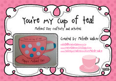 $2.00. Create a teacup shaped booklet as a Mothers' Day card/gift...This craftivity includes creating a polka dotted teacup, drawing a picture of