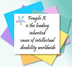 Fragile X Awareness   Spreading Awareness of Fragile X Syndrome and Associated Conditions