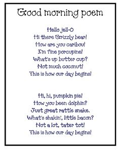 "Good morning poem - but instead use it to program the ""hello"" button, set on random, on an AAC device with some of the lines! Keep life interesting! Good Morning Poems, Morning Messages, Preschool Songs, Kindergarten Classroom, Kindergarten Songs, Classroom Ideas, Preschool Good Morning Songs, Kids Poems, Children Songs"