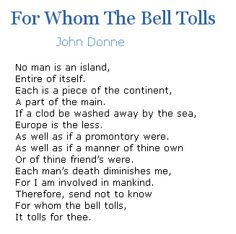 "Poem: ""No man is an island."" / ""For whom the bell tolls."" - by John Donne. Great Poems, Great Quotes, Me Quotes, Sylvia Plath Quotes, Hemingway Quotes, John Donne, Famous Poems, Favorite Book Quotes, Writing Poetry"
