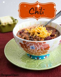 Chili  Recipe - A simple and easy recipe by @Design Designed Decor