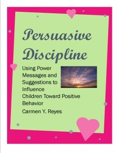 Persuasion-Based Classroom Discipline Methods