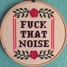 Pattern: Cross Stitch Fck That Noise PATTERN by StitchBitchDarling