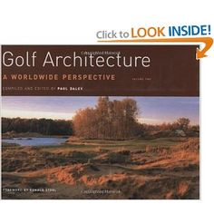Golf Architecture: A Worldwide Perspective by Paul Daley