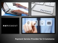 Payment Service Provider for E-Commerce