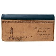 Psalm 119:105 Lighthouse Checkbook Cover  Price : $9.99 http://www.veritasgifts.com/Psalm-119-Lighthouse-Checkbook-Cover/dp/B00A7FQKJS