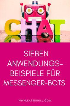 Facebook Marketing-Expertin Katrin Hill zeigt dir an 7 Anwendungsbeispiele, wie du den Messenger-Bot erfolgreich für dein Business einsetzen kannst.  #katrinhill #facebook #facebooktipp #messengerbot