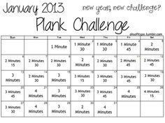 jan2013 plank challenge or you can just change the month and do it then :)