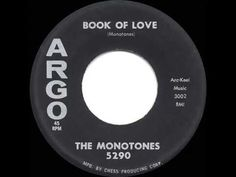 1958 HITS ARCHIVE: Book Of Love - Monotones - YouTube